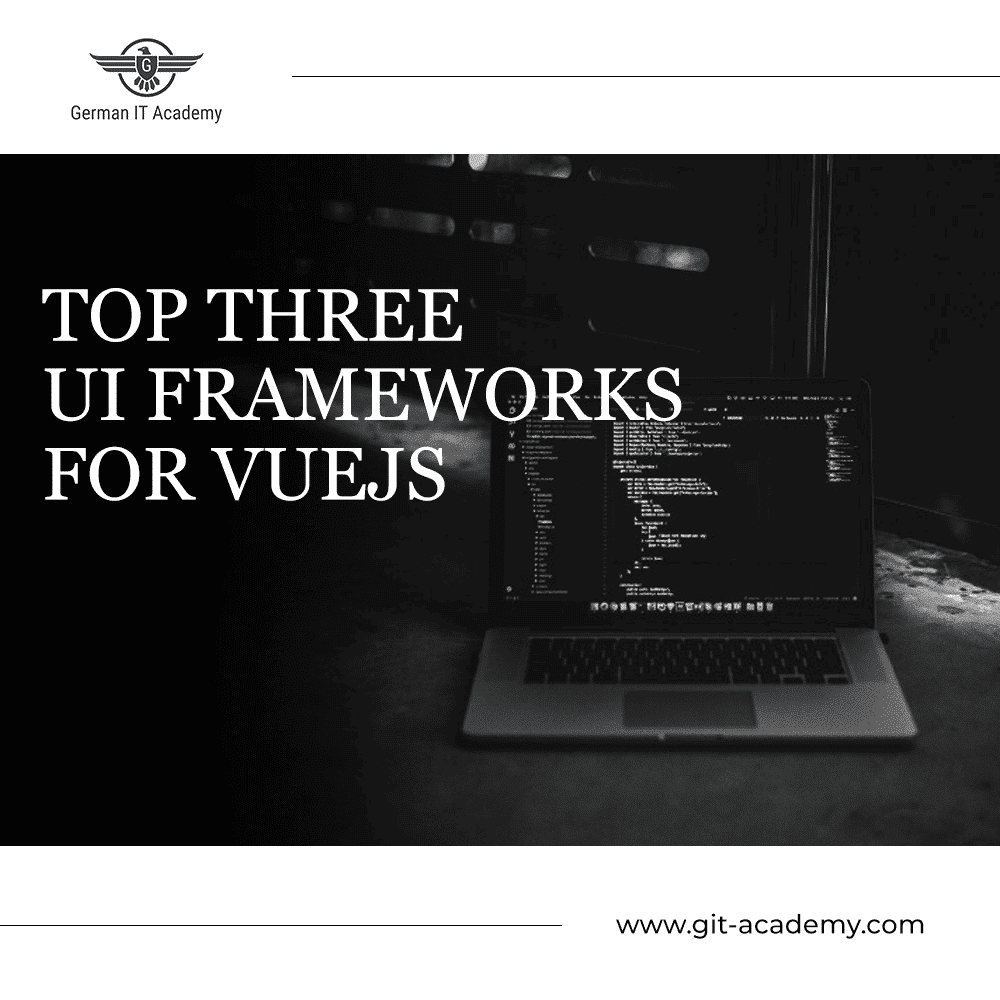 Top Three UI Frameworks For VueJs