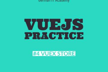 VueJS Practice and VueJS Seminar