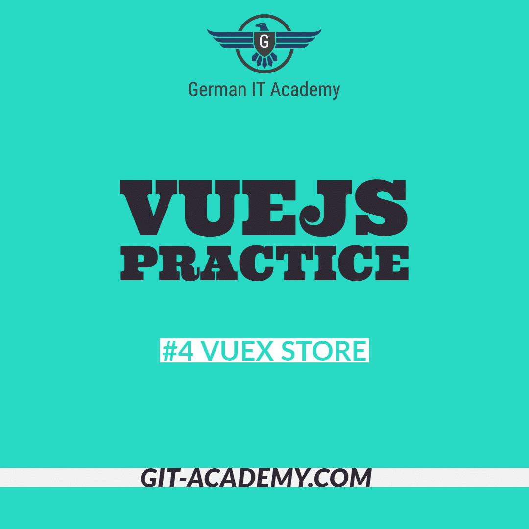 VueJS Practice – #4 Vuex Store