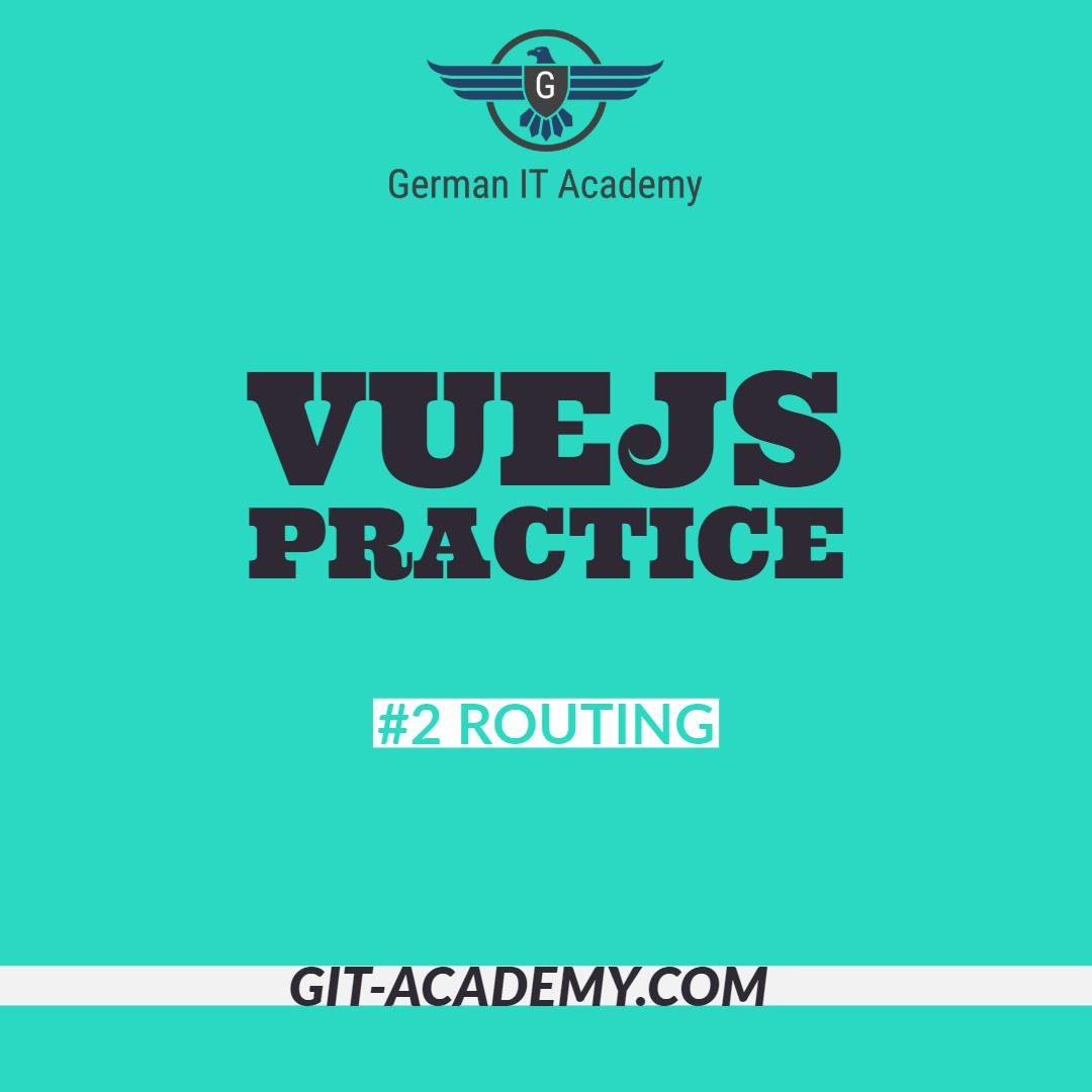 VueJS Practice – #2 Routing