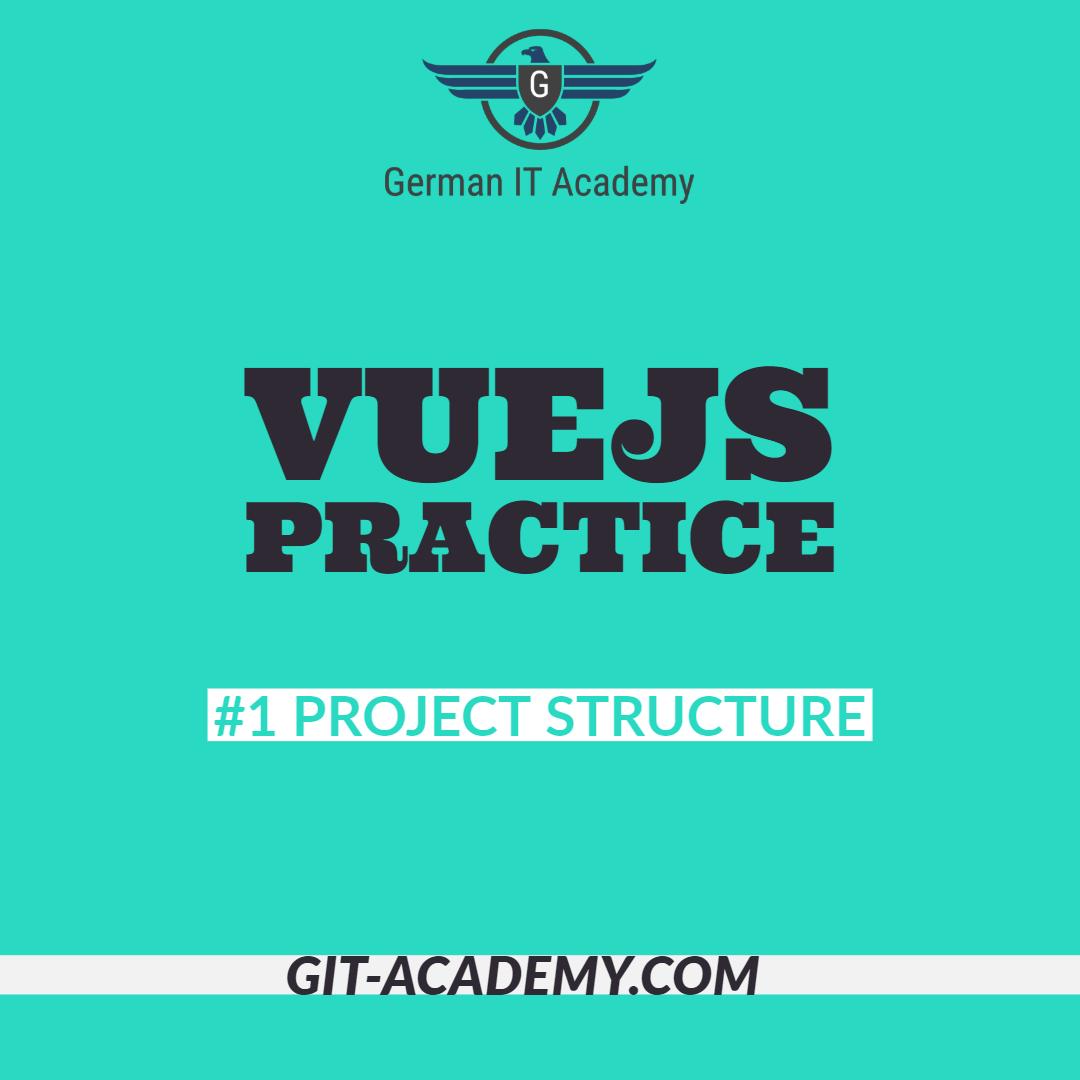 VueJS Practice – #1 Project Structure