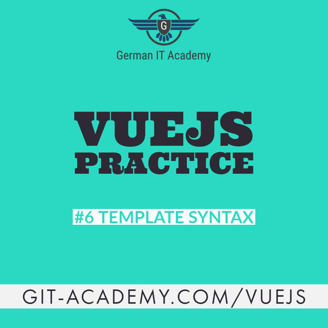 VueJS Tutorial – #6 Template Syntax
