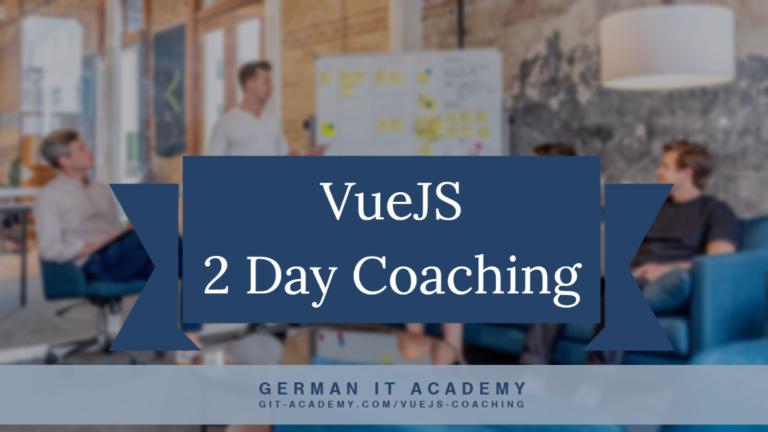 VueJS Coaching VueJS Seminar VueJS Event