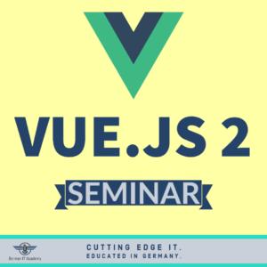 VueJS 2 Seminar