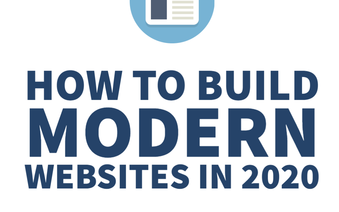 How to build modern Websites in 2020?